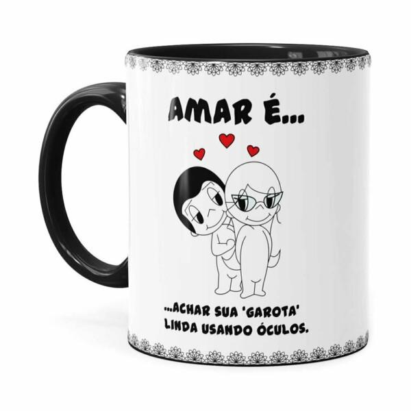 Caneca Amar é Achar Sua Garota Linda Usando Óculos Preta
