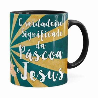 Caneca Páscoa Verdadeiro Significado é Jesus V01 Preta
