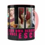 Caneca Toda Mulher Heroína Ou Vilã V01 Rosa