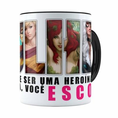 Caneca Toda Mulher Heroína Ou Vilã V02 Preta