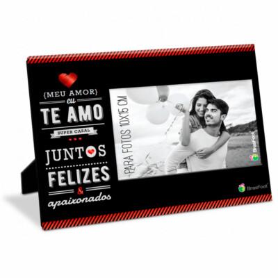 Porta Retrato Amor Felizes e Apaixonados 10x15
